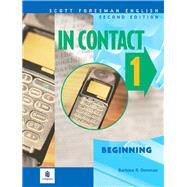 In Contact 1, Beginning, Scott Foresman English by Denman, Barbara R., 9780201579796