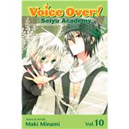 Voice Over!: Seiyu Academy, Vol. 10 by Minami, Maki, 9781421559797