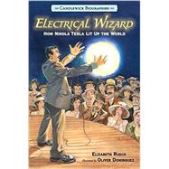 Electrical Wizard by RUSCH, ELIZABETHDOMINGUEZ, OLIVER, 9780763679798