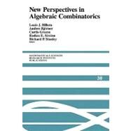 New Perspectives in Algebraic Combinatorics by Edited by Louis J. Billera , Anders Björner , Curtis Greene , Rodica E. Simion , Richard P. Stanley, 9780521179799