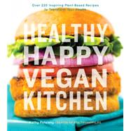 Healthy Happy Vegan Kitchen by Patalsky, Kathy, 9780544379800