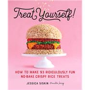 Treat Yourself! by Siskin, Jessica, 9780761189800
