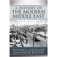 A History of the Modern Middle East by Cleveland, William L.; Bunton, Martin, 9780813349800
