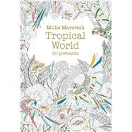Millie Marotta's Tropical World (Postcard Book) 30 postcards by Marotta, Millie, 9781454709800