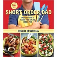 Short Order Dad by Rosenthal, Robert, 9781634509800