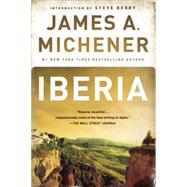 Iberia by MICHENER, JAMES A.BERRY, STEVE, 9780812969801