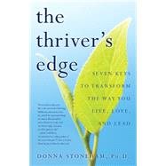 The Thriver's Edge by Stoneham, Donna, Ph.D., 9781631529801