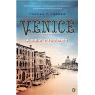 Venice: A New History by Madden, Thomas F., 9780147509802