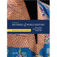 Patterns of World History Volume Two: Since 1400 with Sources by von Sivers, Peter; Desnoyers, Charles A.; Stow, George B., 9780199399802