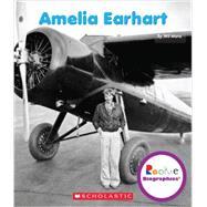 Amelia Earhart by Mara, Wil, 9780531249802