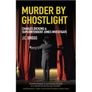 Murder by Ghostlight by Briggs, J. C., 9780750969802