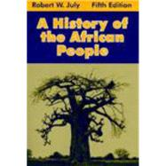A History of the African People by July, Robert William, 9780881339802