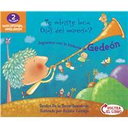Juguemos con las historias de Rut y Gedeón (Flip-book / Voltea-el-libro) by Albuja Bayas, Marialuz; De la Torre Guarderas, Sandra; Cornejo, Eulalia, 9781433689802