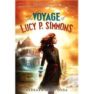 The Voyage of Lucy P. Simmons by Mariconda, Barbara, 9780062119803