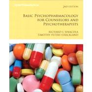 Basic Psychopharmacology for Counselors and Psychotherapists by Sinacola, Richard S.; Peters-Strickland, Timothy S., M.D., 9780137079803