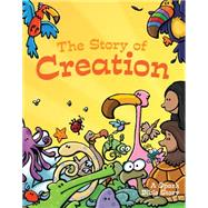 The Story of Creation: A Spark Bible Story by Smith, Martina; Grosshauser, Peter; Temple, Ed, 9781451499803