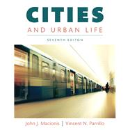 Cities and Urban Life by Macionis, John J.; Parrillo, Vincent N., 9780133869804