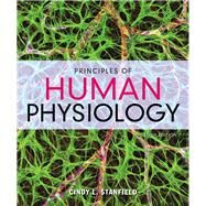Principles of Human Physiology by Stanfield, Cindy L., 9780134169804