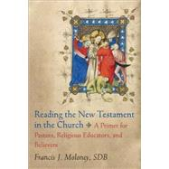Reading the New Testament in the Church by Moloney, Francis J., 9780801049804