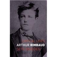 Arthur Rimbaud by Whidden, Seth, 9781780239804