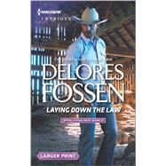 Laying Down the Law by Fossen, Delores, 9780373749805