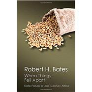 When Things Fell Apart by Bates, Robert H., 9781107569805