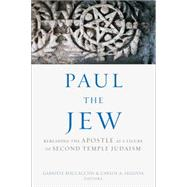 Paul the Jew by Boccaccini, Gabriele; Segovia. Carlos A., 9781451479805