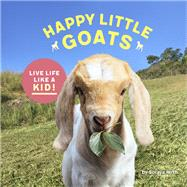 Happy Little Goats by Hirth, Soraya, 9781452159805