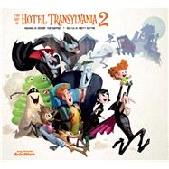 The Art of Hotel Transylvania 2 by Rector, Brett, 9781937359805