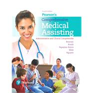 Pearson's Comprehensive Medical Assisting Plus MyLab Health Professions with Pearson etext -- Access Card Package by Beaman, Nina; Routh, Kristiana Sue; Papazian-Boyce, Lorraine M.; Maly, Ron; Nguyen, Jamie, 9780134699806