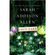 Lost Lake by Allen, Sarah Addison, 9781250019806