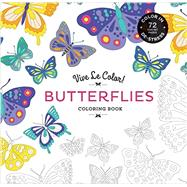 Vive Le Color! Butterflies (Adult Coloring Book) by Abrams Noterie; Original French Edition by Marabout, 9781419719806