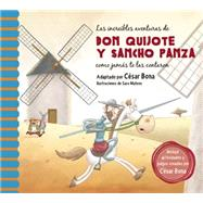 Las increíbles aventuras de Don Quijote y Sancho Panza/ The Incredible Adventures of Don Quixote andSancho Panza by Bona, César (ADP); Mateos, Sara, 9781941999806