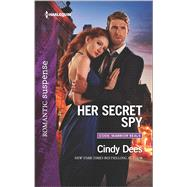 Her Secret Spy by Dees, Cindy, 9780373279807