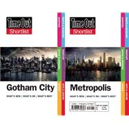 Time Out Shortlist Gotham and Metropolis (Superman vs Batman edition) by Wallace, Dan, 9781846709807