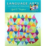 Language Arts Patterns of Practice, Enhanced Pearson eText with Loose-Leaf Version -- Access Card Package by Tompkins, Gail E., 9780134059808