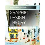 Graphic Design Theory (Graphic Design in Context) by DAVIS,MEREDITH, 9780500289808