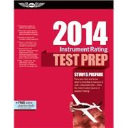 Instrument Rating Test Prep 2014 Study & Prepare For The Instrument Rating, Instrument Flight Instructor (cfii), Instrument Ground Instructor, And Foreign Pilot