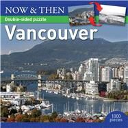 Vancouver Puzzle: Now and Then by Thunder Bay Press, Editors of, 9781607109808