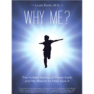 Why Me? by Laurie Roper, M. S., 9781452599809