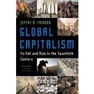 Global Capitalism Pa (Frieden) by Frieden,Jeffry A., 9780393329810
