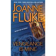 Vengeance Is Mine by Fluke, Joanne, 9780758289810