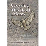 Crossing the Threshold of Mercy by Janus, Mark-david, Ph.d, 9780809149810