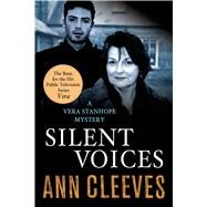 Silent Voices A Vera Stanhope Mystery by Cleeves, Ann, 9781250049810