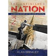 The Unfinished Nation, Volume 2 with Connect 1-Term Access Card by Brinkley, Alan, 9781259679810
