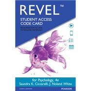 REVEL for Psychology -- Access Card by Ciccarelli, Saundra K.; White, J. Noland, 9780133869811