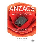 Anzacs on the Western Front by Pedersen, Peter, 9781742169811
