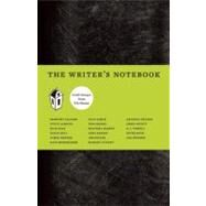 The Writer's Notebook Craft Essays from Tin House by Allison, Dorothy; Shepard, Jim; Bender, Aimee; Bernheimer, Kate; Keesey, Anna; Bell, Susan; Johnson, Denis; Harvey, Matthea; Flynn, Nick; Powell, D. A.; D'Ambrosio, Charles; Offutt, Chris; Elliott, Stephen; Almond, Steve; Howe, Marie, 9780979419812