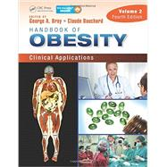 Handbook of Obesity û Volume 2: Clinical Applications, Fourth Edition by Bray; George A., 9781841849812