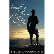 Beneath a Northern Sky by Woodworth, Steven E., 9780742559813